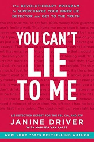 9780062243386: You Can't Lie to Me: The Revolutionary Program to Supercharge Your Inner Lie Detector and Get to the Truth