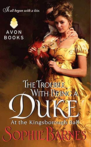 9780062245076: The Trouble with Being a Duke (Kingsborough Ball)