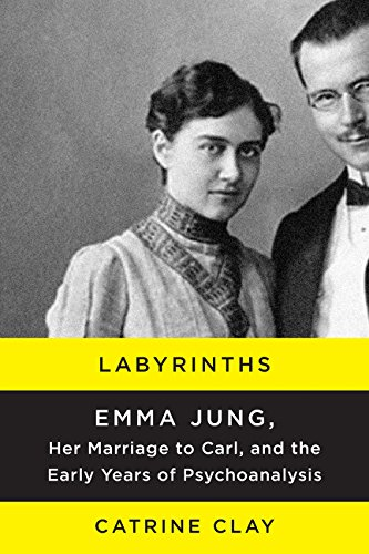 9780062245120: Labyrinths: Emma Jung, Her Marriage to Carl, and the Early Years of Psychoanalysis