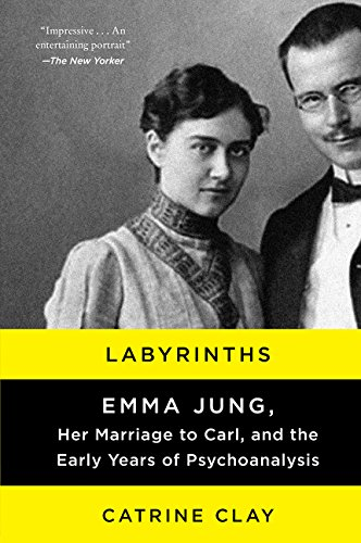 9780062245144: Labyrinths: Emma Jung, Her Marriage to Carl, and the Early Years of Psychoanalysis