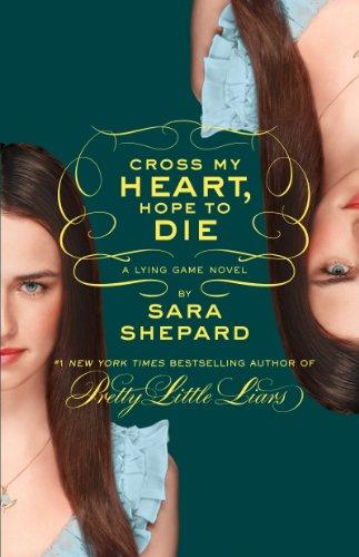 9780062246387: The Lying Game #5: Cross My Heart, Hope to Die