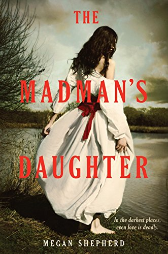 9780062246967: The Madman's Daughter (island of dr moreau)
