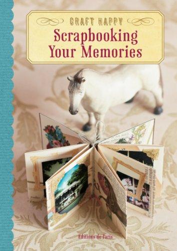 9780062247667: Craft Happy: Scrapbooking Your Memories