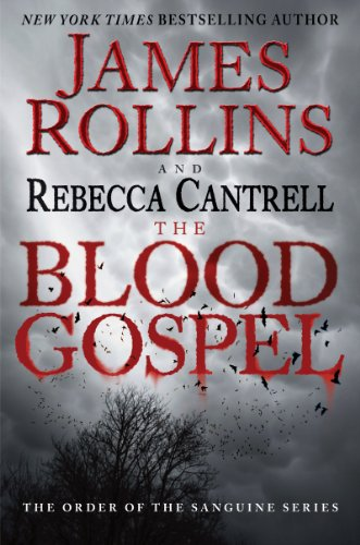 9780062247872: The Blood Gospel: The Order of the Sanguines Series