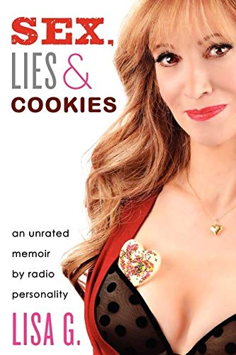 9780062248145: Sex, Lies, and Cookies: An Unrated Memoir