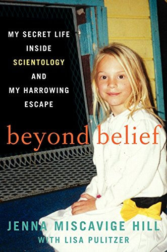 9780062248473: Beyond Belief: My Secret Life Inside Scientology and My Harrowing Escape
