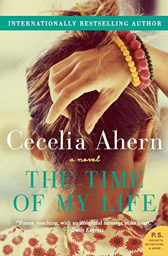 9780062248602: The Time of My Life: A Novel