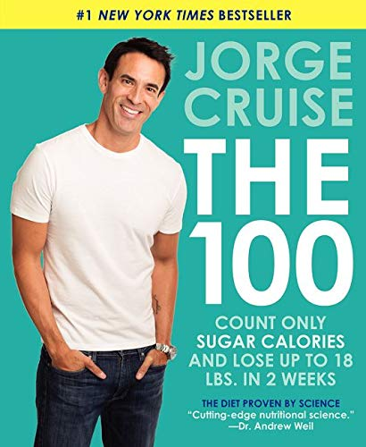 9780062249128: The 100: Count ONLY Sugar Calories and Lose Up to 18 Lbs. in 2 Weeks