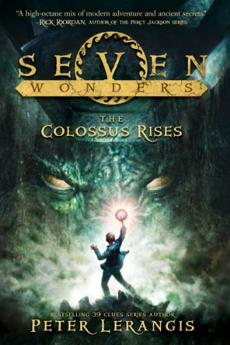 9780062249395: The Colossus Rises (Seven Wonders, #1)