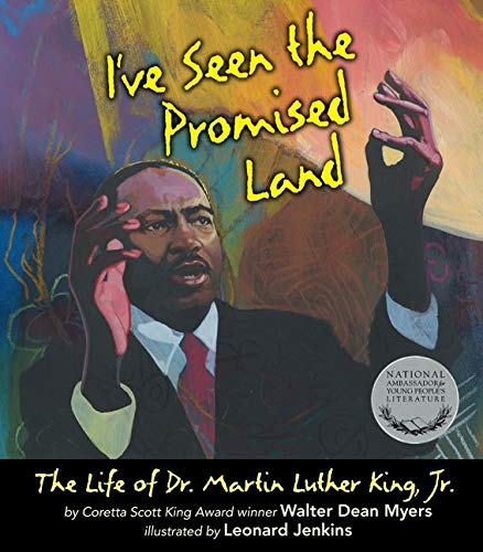 9780062250025: I've Seen the Promised Land: The Life of Dr. Martin Luther King, Jr.