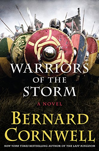 9780062250940: Warriors of the Storm: A Novel (Saxon Tales)