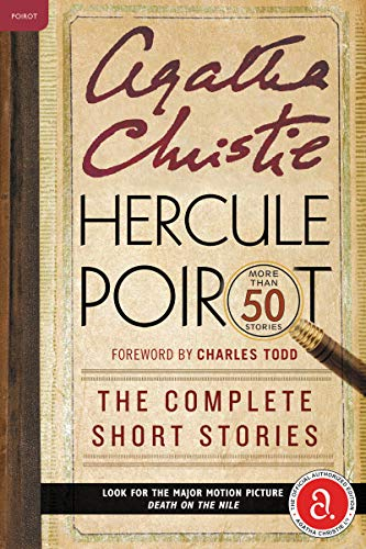 9780062251671: Hercule Poirot: The Complete Short Stories: A Hercule Poirot Collection with Foreword by Charles Todd (Hercule Poirot Mysteries)