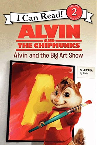 9780062252258: Alvin and the Chipmunks: Alvin and the Big Art Show (I Can Read Level 2)