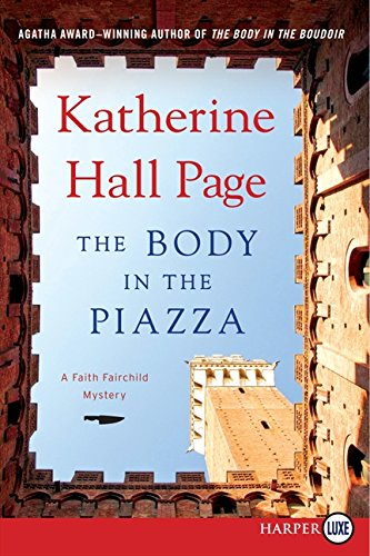 9780062253743: The Body in the Piazza (Faith Fairchild Mysteries)
