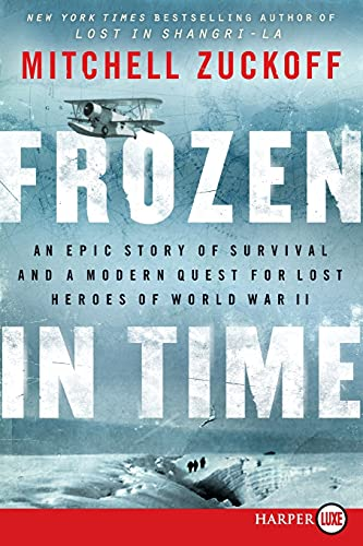 9780062253750: Frozen in Time: An Epic Story of Survival and a Modern Quest for Lost Heroes of World War II