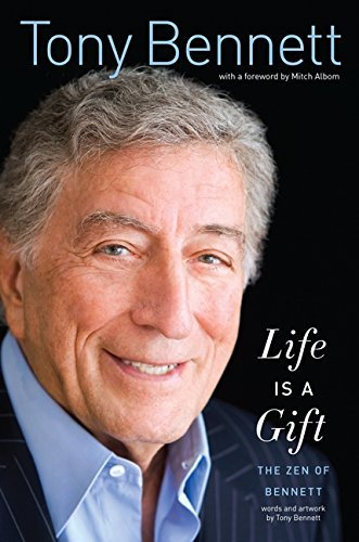 9780062253873: Tony Bennett Autographed Book Life Is a Gift: The Zen of Bennett W/coa