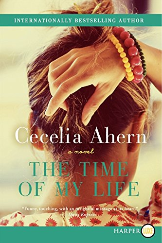 The Time of My Life: Ahern, Cecelia