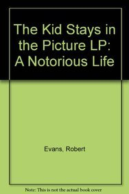 9780062254160: The Kid Stays in the Picture LP: A Notorious Life
