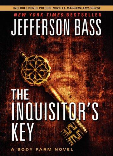 9780062256713: The Inquisitor's Key Costco Ed:A Body Farm Novel