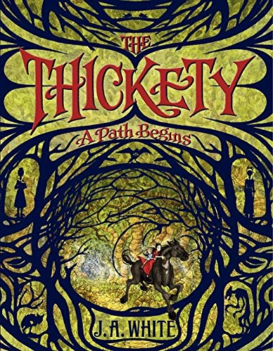 9780062257246: The Thickety: A Path Begins