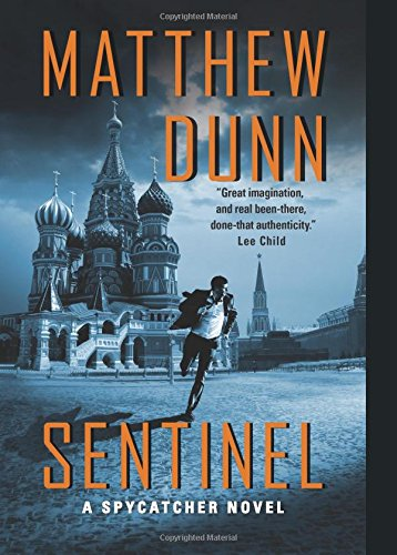 9780062257260: Sentinel (Spycatcher Novels)