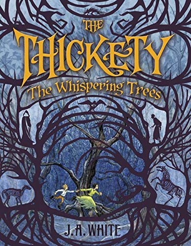 9780062257284: The Thickety: The Whispering Trees