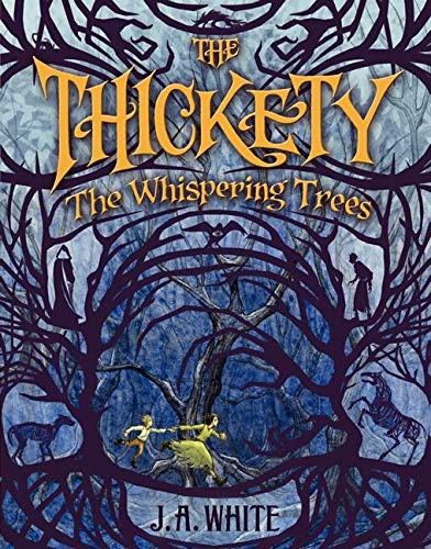 9780062257291: The Thickety: The Whispering Trees