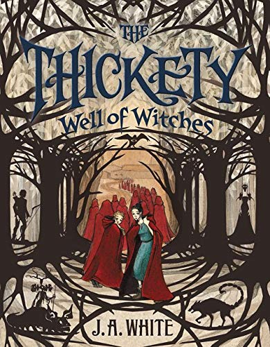 9780062257321: The Thickety: Well of Witches