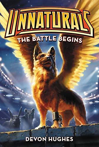 9780062257550: Unnaturals: The Battle Begins