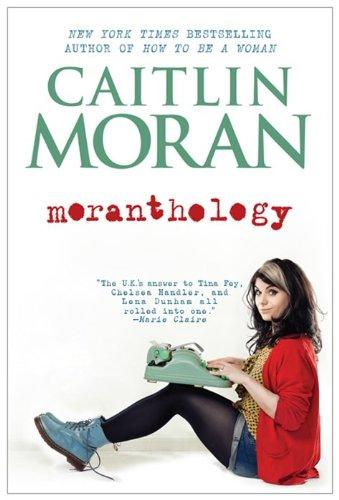 9780062258533: Moranthology
