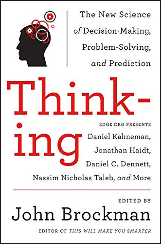 9780062258540: Thinking: The New Science of Decision-Making, Problem-Solving, and Prediction (Best of Edge Series)