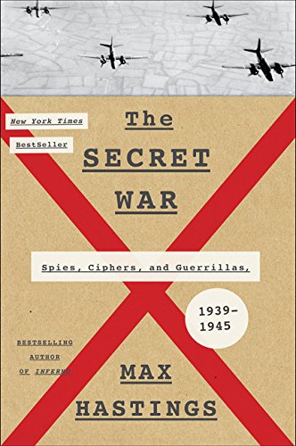 9780062259271: The Secret War: Spies, Ciphers, and Guerrillas, 1939-1945