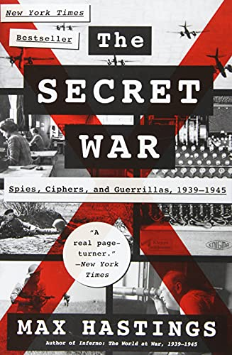 9780062259288: The Secret War: Spies, Ciphers, and Guerrillas, 1939-1945