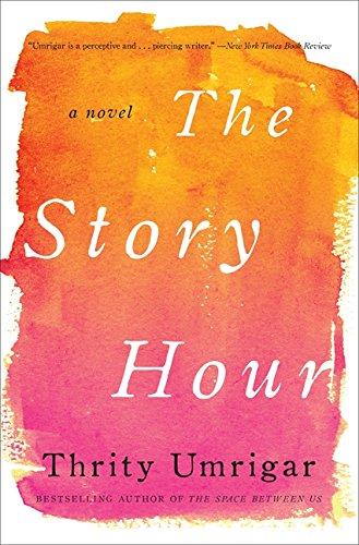9780062259301: The Story Hour: A Novel