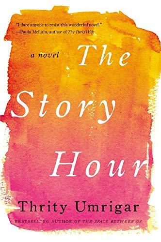 9780062259318: The Story Hour: A Novel (P.S. (Paperback))