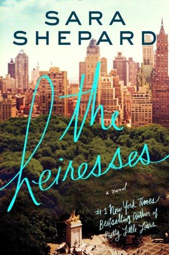 9780062259530: The Heiresses: A Novel