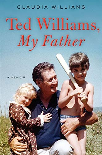 9780062259561: Ted Williams, My Father: A Memoir