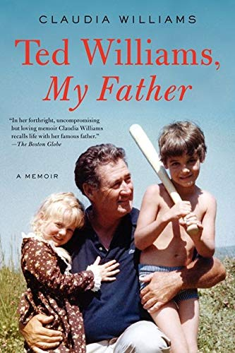 9780062259578: Ted Williams, My Father: A Memoir