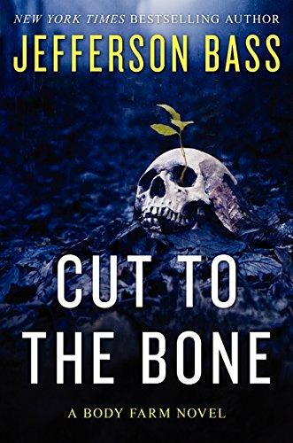 9780062262301: Cut to the Bone: A Body Farm Novel