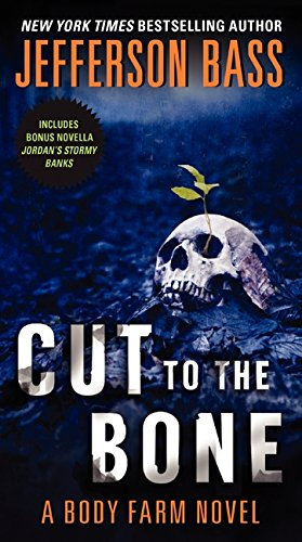 9780062262318: Cut to the Bone: A Body Farm Novel