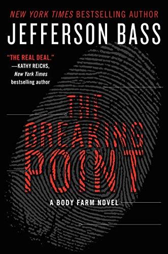 9780062262332: The Breaking Point: A Body Farm Novel