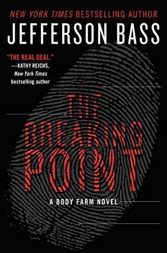 9780062262332: The Breaking Point: A Body Farm Novel