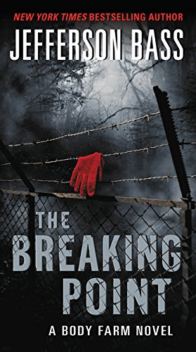 9780062262349: The Breaking Point: A Body Farm Novel