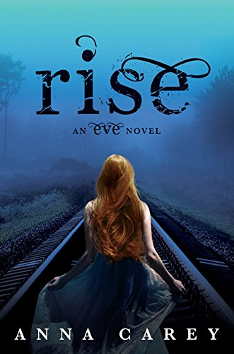 9780062262738: Rise: An Eve Novel