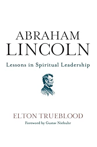 9780062262844: Abraham Lincoln: Lessons in Spiritual Leadership