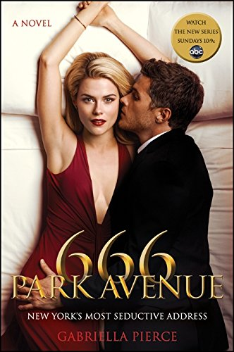 9780062264459: 666 Park Avenue: The Official TV Tie-in Edition (666 Park Avenue Novels)
