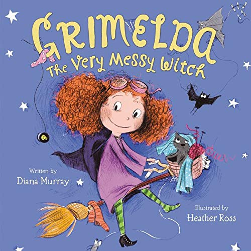 9780062264480: Grimelda: The Very Messy Witch