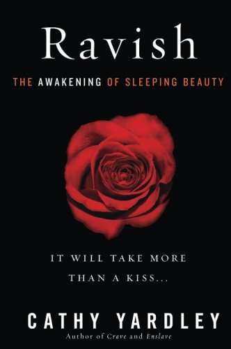 9780062264503: Ravish: The Awakening of Sleeping Beauty
