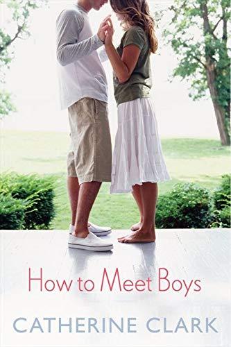 9780062264510: How to Meet Boys