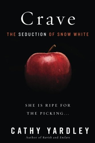 9780062264619: Crave: The Seduction of Snow White